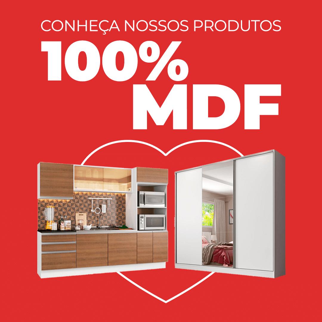 Produtos 100% MDF