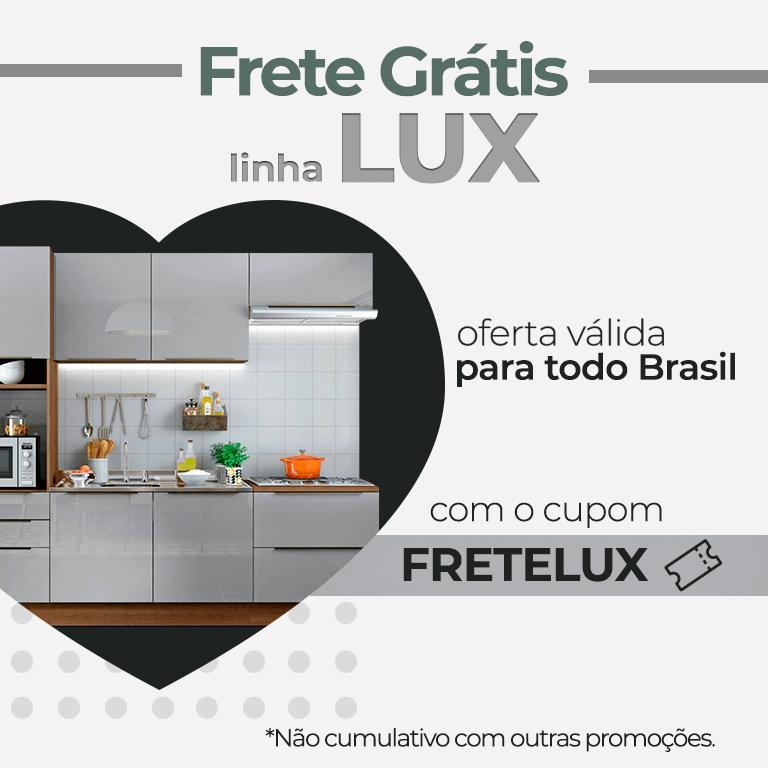 FRETE GRÁTIS LINHA LUX