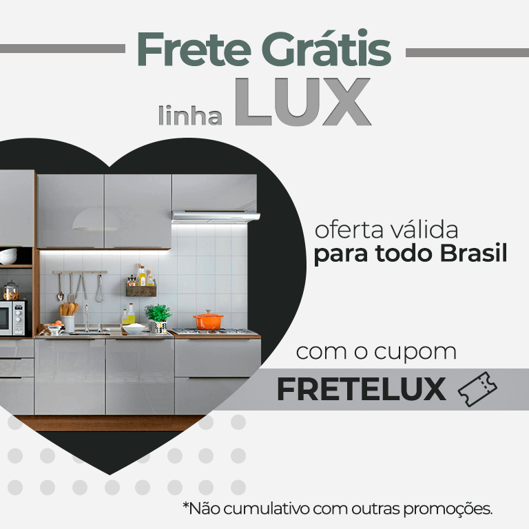 FRETE GRÁTIS BR LINHA LUX